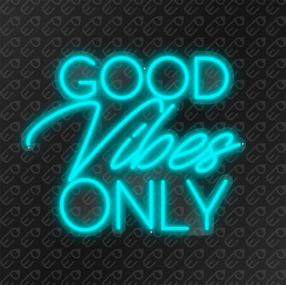 Good vibes Only Turquoise