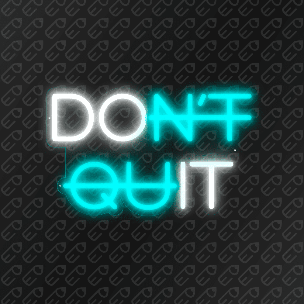 dont_quit_turquoise